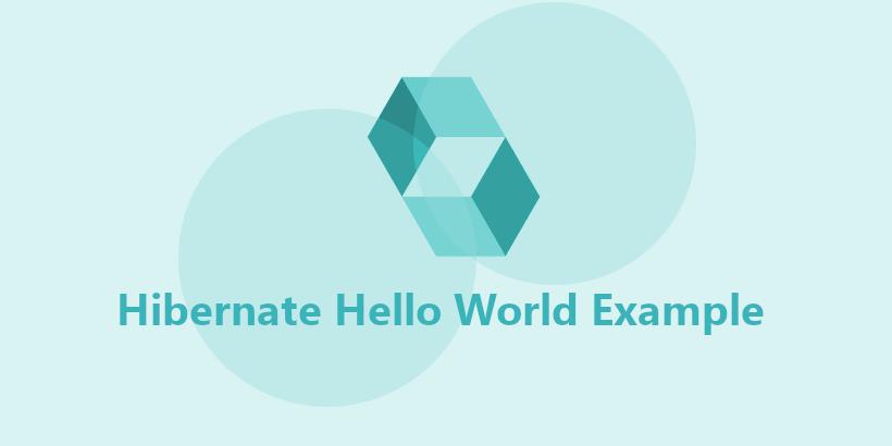 Hibernate Hello World Example