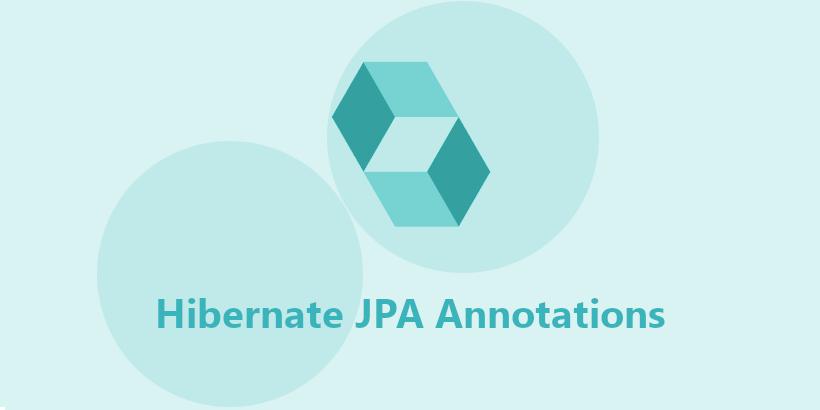 JPA Hibernate Mapping Annotations