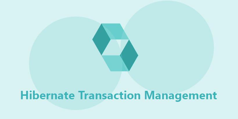 Hibernate Transaction Management Tutorial