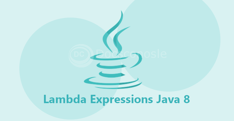 Basic Tutorial for Lambda Expressions in Java 8