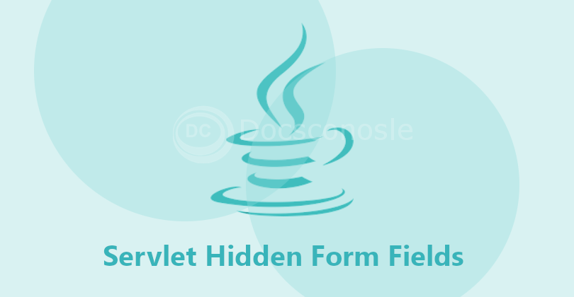 Servlet Hidden Form Fields