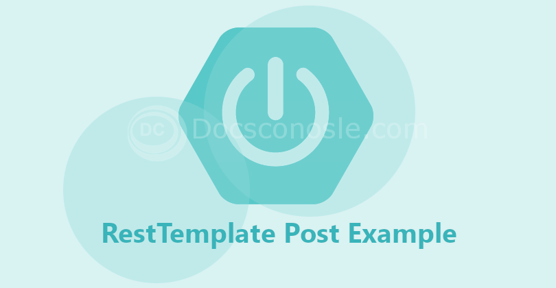 RestTemplate Post Example