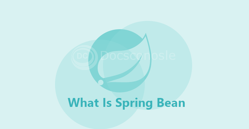 What Is Spring Bean