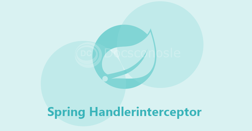 Spring Web MVC HandlerInterceptor Introduction