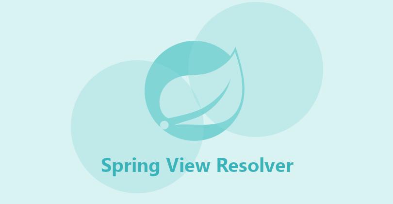 Spring MVC ViewResolver introduction